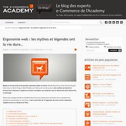 Ergonomie web : les mythes et légendes ont la vie dure...