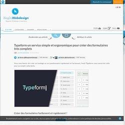 Typeform un service simple et ergonomique pour créer des formulaires très complets