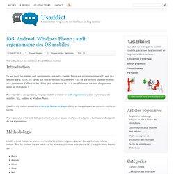 iOS, Android, Windows Phone : audit ergonomique des OS mobiles