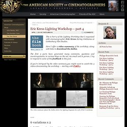 The ASC: Eric Kress Lighting Workshop – part 4 « The Film Book