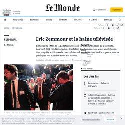 Eric Zemmour et la haine télévisée