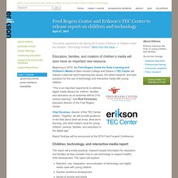 Rogers Center & Erikson to release children & technology report