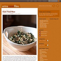 Erin's Food Files » Kale Fried Rice