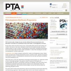 Seltene Erkrankungen von A bis Z: Fibrodysplasia Ossificans Progressiva - Die PTA in der Apotheke