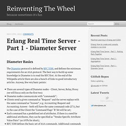 Erlang Real Time Server - Part 1 - Diameter Server - Reinventing The Wheel