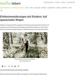 Erlebniswanderungen mit Kindern in der Schweiz
