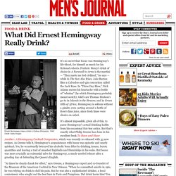 What Did Ernest Hemingway Really Drink?