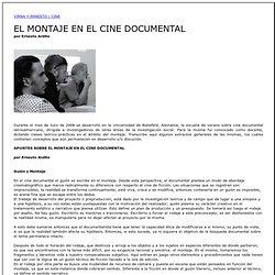VIRNA Y ERNESTO / CINE - El montaje en el cine documental