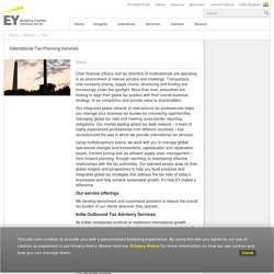 Ernst &Young >Services>Services Tax International Tax - EY - India