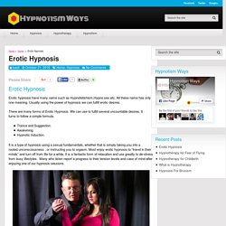 Erotic Hypnosis - Hypnotism Ways