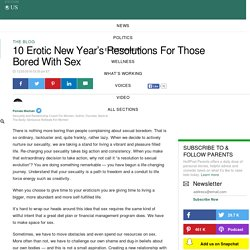 10 Erotic New Year's Resolutions For Those Bored With Sex