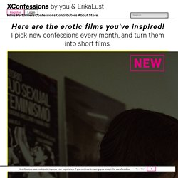 Erotic Short Films - XConfessions