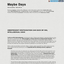Maybe Days - Omnipresent eroticization can suck my big, intellisexual cock