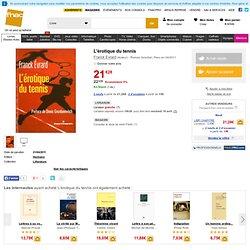 L'érotique du tennis, Franck Evrard tous les livres à la Fnac