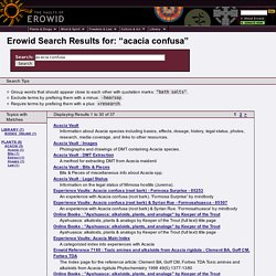 Erowid Search Results for acacia confusa