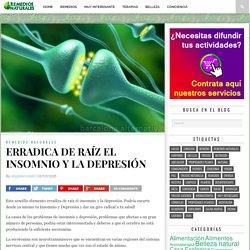 ERRADICA DE RAÍZ EL INSOMNIO Y LA DEPRESIÓN - Remedios para el Alma