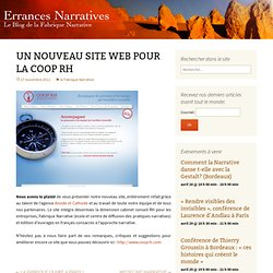 UN NOUVEAU SITE WEB POUR LA COOP RH | Errances Narratives, le blog de la Fabrique Narrative