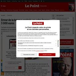 Erreur de la banque centrale en votre faveur : 3 000 euros