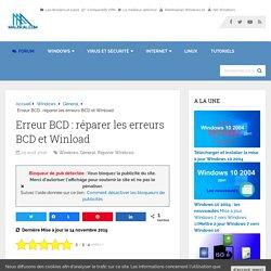 Erreur BCD : réparer les erreurs BCD et Winload
