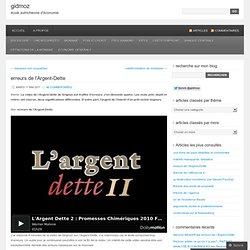 erreurs de l'Argent-Dette « gidmoz