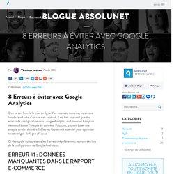 8 Erreurs à éviter avec Google Analytics