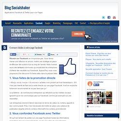 6 erreurs fatales à votre page Facebook