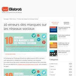 10 erreurs des marques sur les réseaux sociaux
