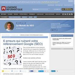 6 erreurs qui ruinent votre référencement Google (SEO) - Le Monde du SEO