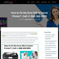 How to Fix the Error E05 In Canon Printer?