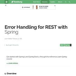 Error Handling for REST with Spring