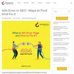404 Error in SEO : Ways to Find And Fix It - Online Marketing Company
