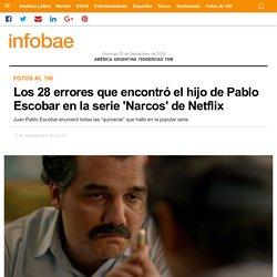 Los 28 errores que encontró el hijo de Pablo Escobar en la serie 'Narcos' de Netflix