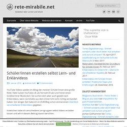 Schüler/innen erstellen selbst Lern- und Erklärvideos - rete-mirabile.net