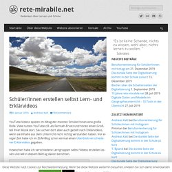 Schüler/innen erstellen selbst Lern- und Erklärvideos — rete-mirabile.net
