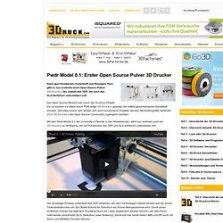 Pwdr Model 0.1: Erster Open Source Pulver 3D Drucker