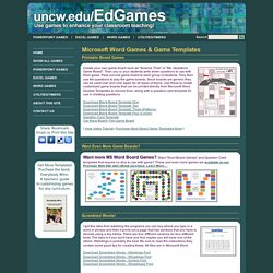 Microsoft Word Games - Board Game Templates by Dr. Jeff Ertzberger UNC Wilmington