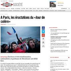 A Paris, les éructations du «Jour de colère»
