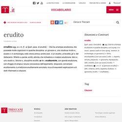 erudito in Vocabolario