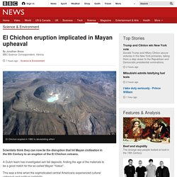 El Chichon eruption implicated in Mayan upheaval