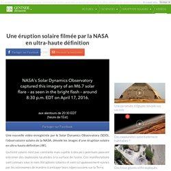 Une éruption solaire filmée par la NASA en ultra-haute définition