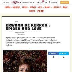 Erwann deKerros: épices and love