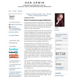 Dan Erwin - How I've Learned to Laugh at Alzheimer's