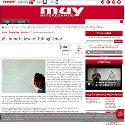 ¿Es beneficioso el bilingüismo?