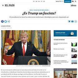 ¿Es Trump un fascista?
