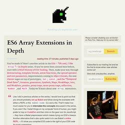 ES6 Array Extensions in Depth