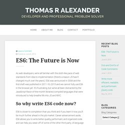 ES6: The Future is Now