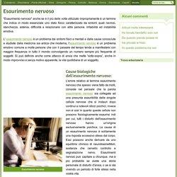 Esaurimento nervoso - Sintomi cause e terapia esaurimento nervoso