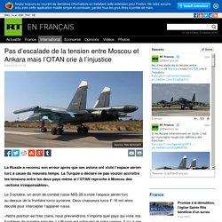 Pas d'escalade de la tension entre Moscou et Ankara mais l'OTAN crie à l'injustice