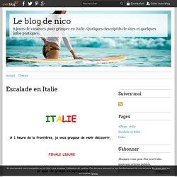 Escalade en Italie - Le blog de nico