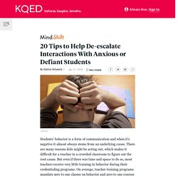 20 Tips to Help De-escalate Interactions With Anxious or Defiant Students